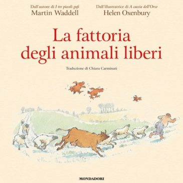 """Venerdì 18 maggio: Stiamo fuori! e """"La fattoria degli animali liberi"""""""