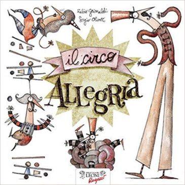 Sabato 11 maggio: il circo allegria! (lettura-gioco con l'autore Fabio Grimaldi)